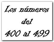 Los números del 400 al 499 (II)