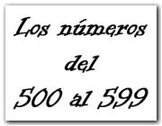 Los números del 500 al 599 (II)