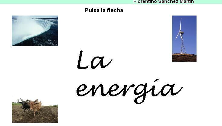 La energía VIII