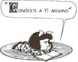 """Mafalda """"coónocete a tí mismo"""""""